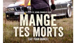 Affiche du film «Mange tes morts», de Jean-Charles Hue.
