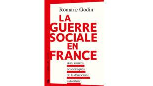 «La guerre sociale en France», de Romaric Godin.