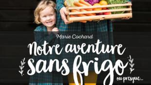 Se 99,6% dos franceses têm geladeira, a jornalista Marie Cochard é uma das poucas que vivem sem e bem.