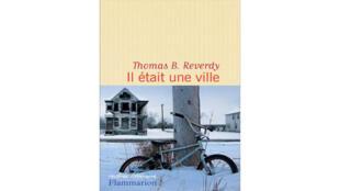 «Il était une ville», de Thomas B. Reverdy.