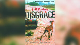 «Disgrâce», par John Maxwell Coetzee.