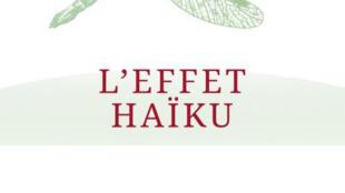 Couverture du livre de Pascale Senk «L'effet Haïku»
