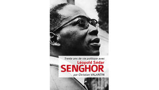 « Trente ans de vie politique avec Léopold Sedar Senghor » de Christian Valantin.