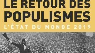 L'essai de Bernard Badie et Dominique Vidal «Le retour des populismes-Etat du monde 2019» (capture d'écran).