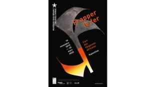 L'exposition «Frapper le fer» se tient jusqu'au 29 mars 2020 au musée du Quai Branly-Jacques Chirac.
