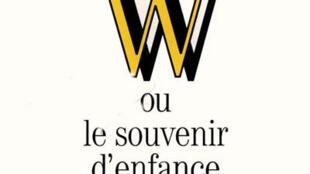 Tapa de 'W ou le souvenir d'enfance' de Georges Perec.