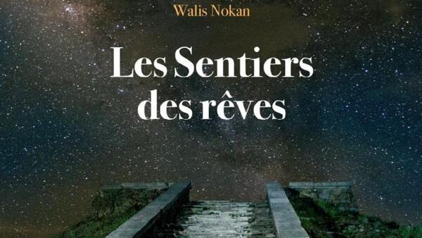 《瓦歷斯微小說》的法譯本《Les Sentiers des rêves》封面