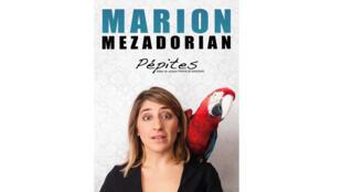 L'affiche du spectacle de Marion Mezadorian «Les pépites».