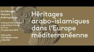 Héritages arabo-islamiques en Europe méditerranéenne.