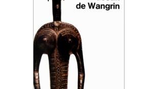 Tapa del libro 'L'étrange destin de Wangrin' de Amadou Hampaté Bâ.