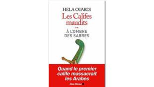 «À l'ombre des sabres», de Hela Ouardi. Premier tome des Califes maudits.