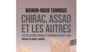 «Chirac, Assad et les autres», de Manon-Nour Tannous.