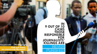 """In nine out of ten cases those responsible for journalists' killings are never punished"""
