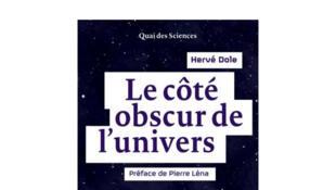 Couverture «Le côté obscur de l'univers», de Hervé Dole.