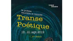 L'affiche du festival Transe poétique - La poésie sauvera le monde (18 - 21 septembre 2019, 1ère édition).