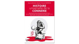 Couverture - Histoire universelle de la connerie.