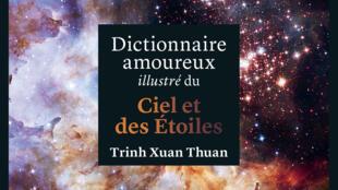 Couverture du «Dictionnaire amoureux illustré du ciel et des étoiles»», de Trinh Xuan Thuan.
