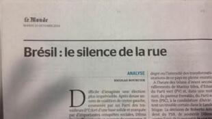 """""""Brasil: o silêncio da rua"""" é o título do artigo do Le Monde."""
