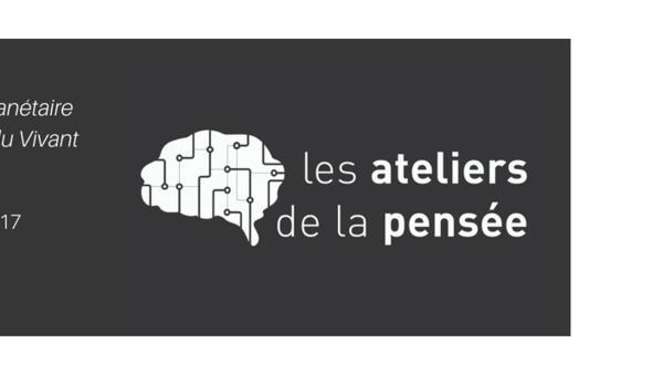 La thématique des Ateliers de la pensée : Condition planétaire et Politique du vivant, du 1er au 4 novembre 2017 à Dakar.