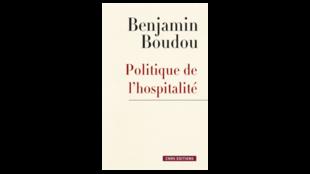 Couverture de l'ouvrage «Politique de l'hospitalité» par Benjamin Boudou.