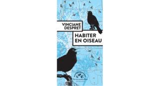 Couverture - Habiter en oiseau - Vinciane Despret.