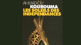 Tapa del libro 'Les soleils des indépendances' de Ahmadou Kourouma.
