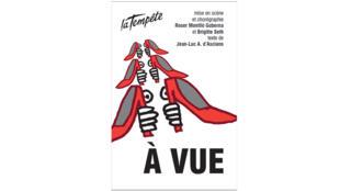 Mise en scène et chorégraphie Roser Montlló Guberna et Brigitte Seth, texte de Jean-Luc A. d'Asciano.