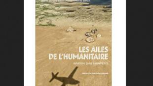 Couverture du livre «Les ailes de l'humanitaire» de Stéphane Dugast.
