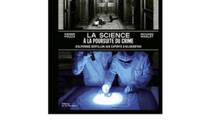 «La science à la poursuite du crime».