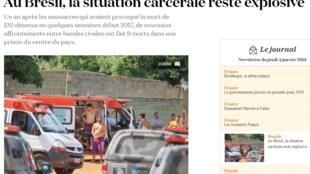 """""""No Brasil, a situação carcerária permanece explosiva"""", é a manchete de uma matéria publicada pelo jornal La Croix desta quinta-feira (4)"""