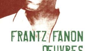 Oeuvres, Frantz Fanon.