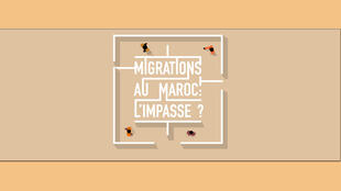 «Migrations au Maroc : l'impasse ?».