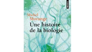 Couverture «Histoire de la biologie», de Michel Morange.