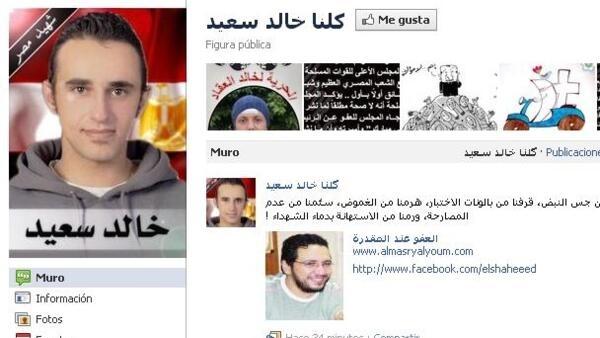El sitio facebook en recuerdo de Khaled Said el joven blogger egipcio asesinado en junio del 2010 por dos policías y que se transformó en el icono de la Revolución de la Plaza Tahrir