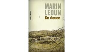 «En douce», de Marin Ledun.