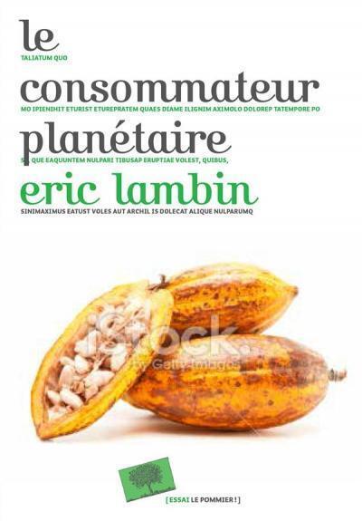 Couverture de l'ouvrage d'Eric Lambin : «Le consommateur planétaire».
