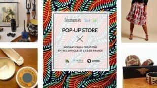 Résonances Nord-Sud  installée en France organise notamment  des pop-up store, un espace de vente  éphémère. réservée à l a diaspora africaine