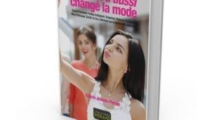 «Internet a aussi changé la mode», de Valérie Jeanne-Perrier.
