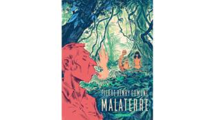 «Malaterre», de Pierre-Henry Gomont.