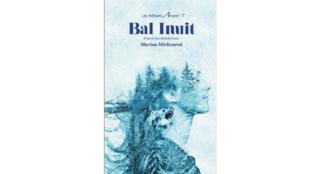 «Bal Inuit», de Marina Mielczarek.