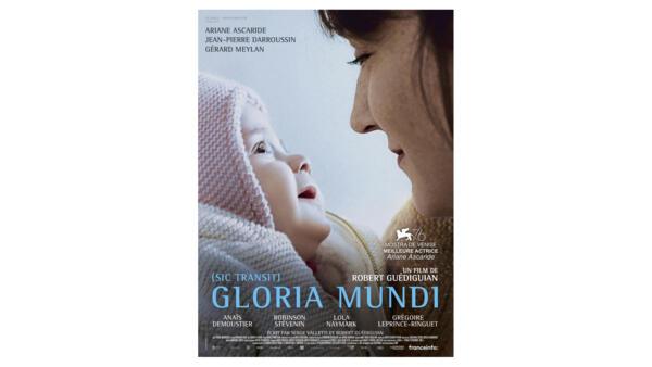 Affiche «Gloria Mundi», de Robert Guédiguian.