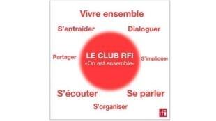 Le club RFI, «On est ensemble».