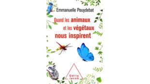 «Quand les animaux et les végétaux nous inspirent», d'Emmanuelle Pouydebat.
