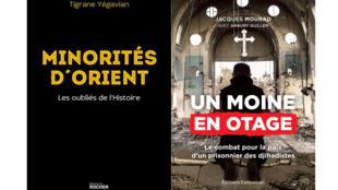 «Minorités d'Orient / Les oubliés de l'Histoire», de Tigrane Yégavian et «Un moine en otage : le combat pour la paix d'un prisonnier des djihadistes», du Père Jacques Mourad.