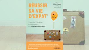 La couverture de l'ouvrage «Réussir sa vie d'expat'» de Magdalena Zilveti Chaland.