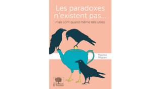 Couverture du livre «Les paradoxes n'existent pas... mais sont quand même très utiles.»