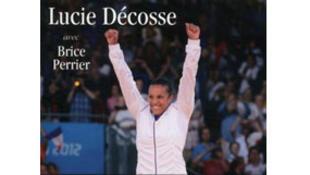 «Je suis restée debout», Lucie Décosse.