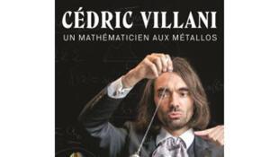Pochette DVD - Cédric Villani - un mathématicien aux métallos.