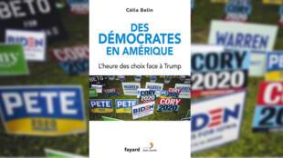 Couverture du livre «Des démocrates en Amérique», de Célia Belin.