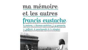 «Ma mémoire et les autres», de Francis Eustache.